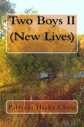 Two Boys II: New Lives Patricia Hicks Chess