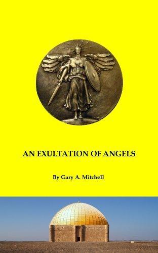 An Exultation of Angels Gary A. Mitchell