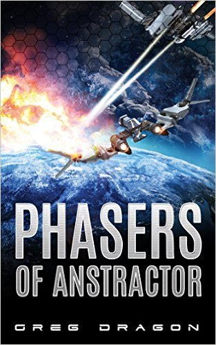 Phasers of Anstractor  by  Greg Dragon