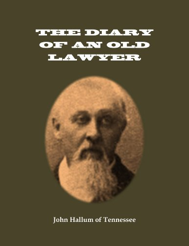 THE DIARY OF AN OLD LAWYER OR SCENES BEHIND THE CURTAIN, Annotated and Illustrated. John Hallum