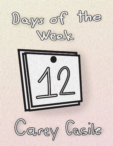 Days of the Week Carey Casile