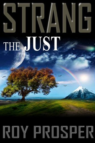 Strang the Just (Book Two in the Saga of Strang Series)  by  Roy Prosper
