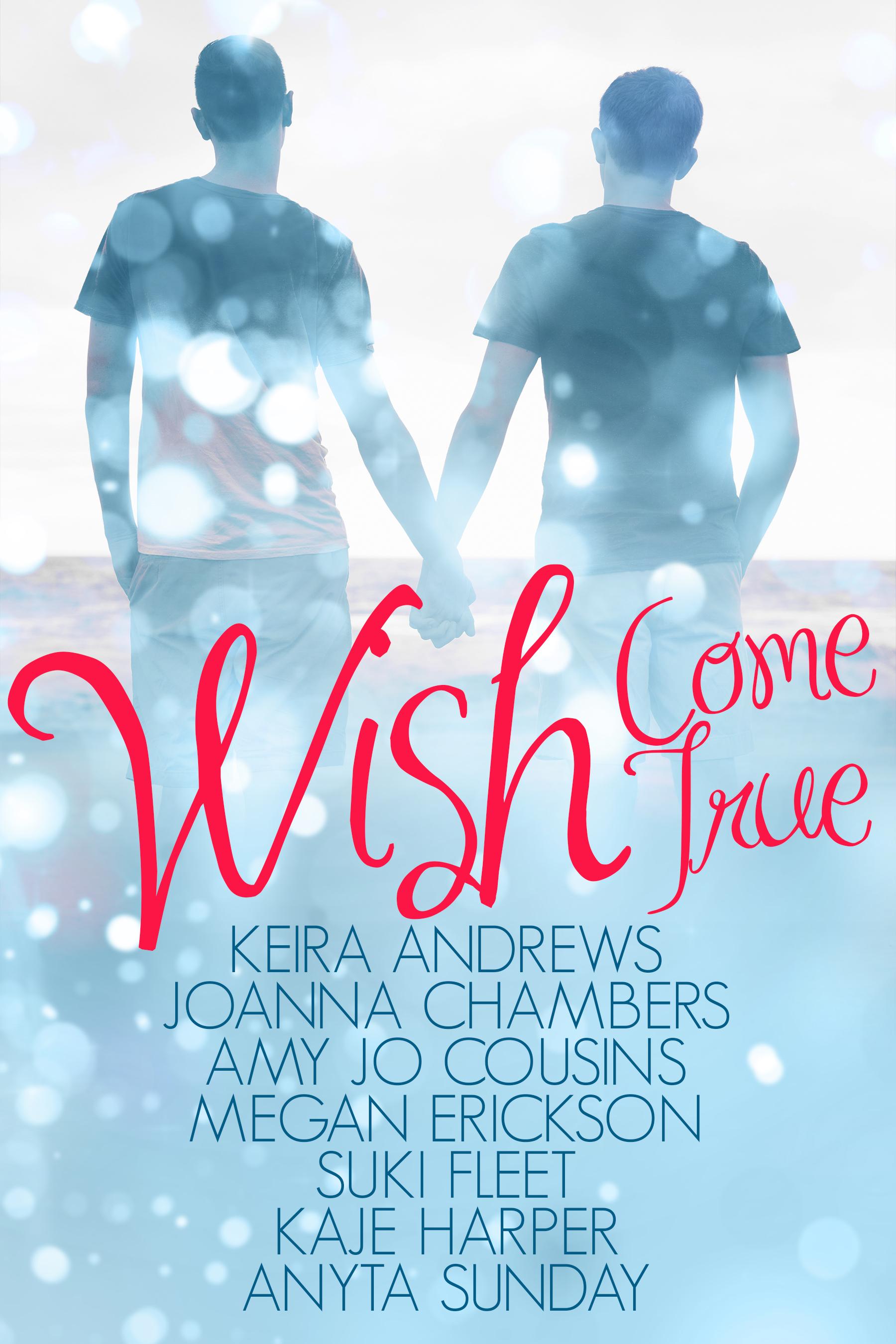 Wish Come True Keira Andrews