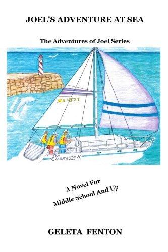 Joels Adventure At Sea (The Joel Adventure Series Book 1) Geleta Fenton