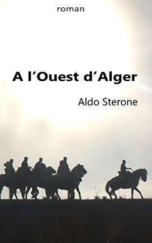 A lOuest dAlger  by  Aldo Sterone