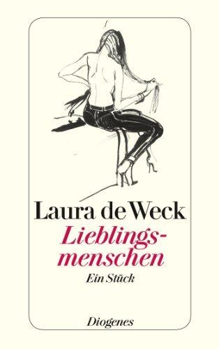 Lieblingsmenschen: Ein Stück  by  Laura de Weck