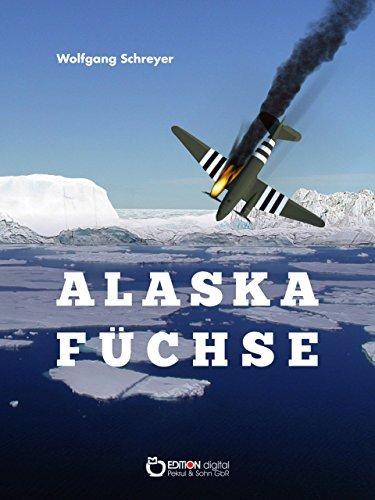 Alaskafüchse: Roman  by  Wolfgang Schreyer