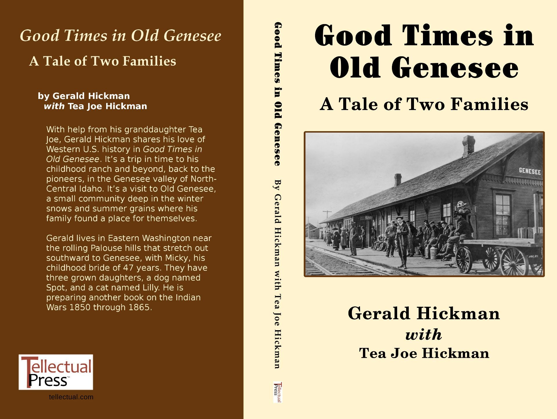 Good Times in Old Genesee or A Tale of Two Families on the Palouse  by  Gerald Hickman