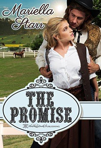 The Promise  by  Mariella Starr