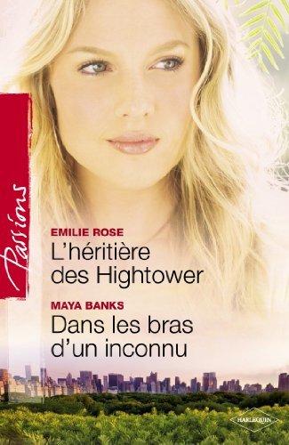 Lhéritière des Hightower - Dans les bras dun inconnu  by  Emilie Rose
