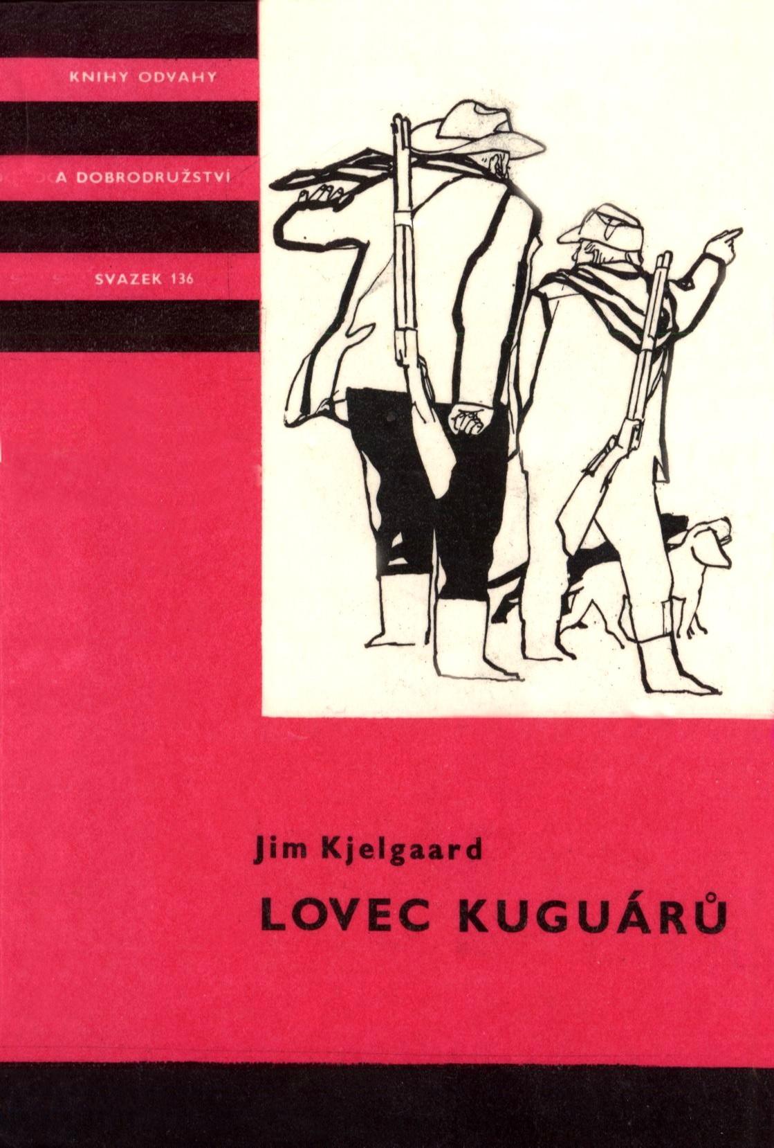 Lovec kuguárů  by  Jim Kjelgaard