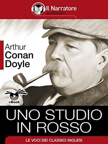 Sherlock Holmes. Uno studio in rosso  by  Arthur Conan Doyle