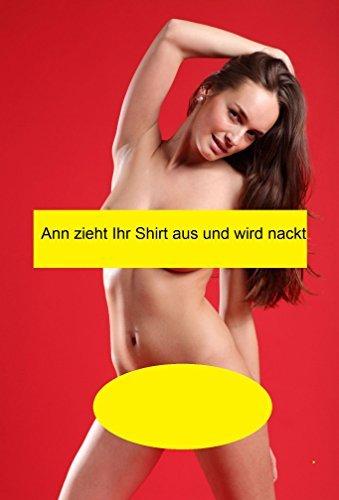 Ann zieht Ihr Shirt aus und wird nackt StarDigit Photography