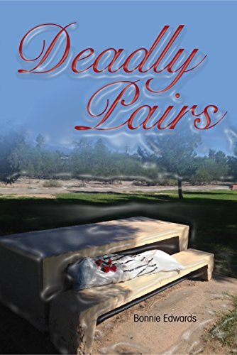 Deadly Pairs  by  Bonnie Edwards
