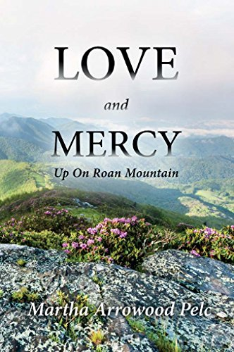 Love and Mercy - Up On Roan Mountain  by  Martha Pelc