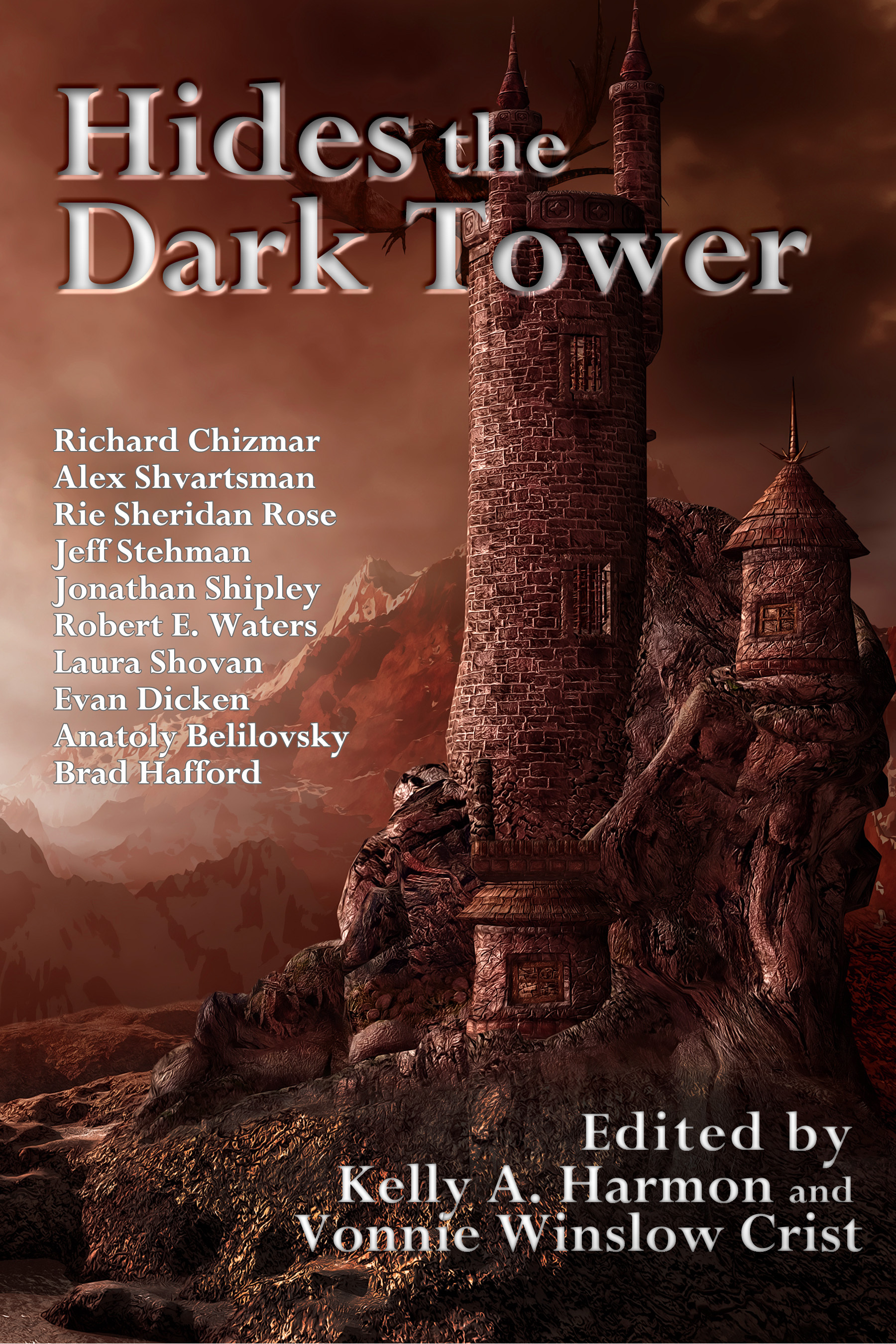 Hides the Dark Tower  by  Kelly A. Harmon