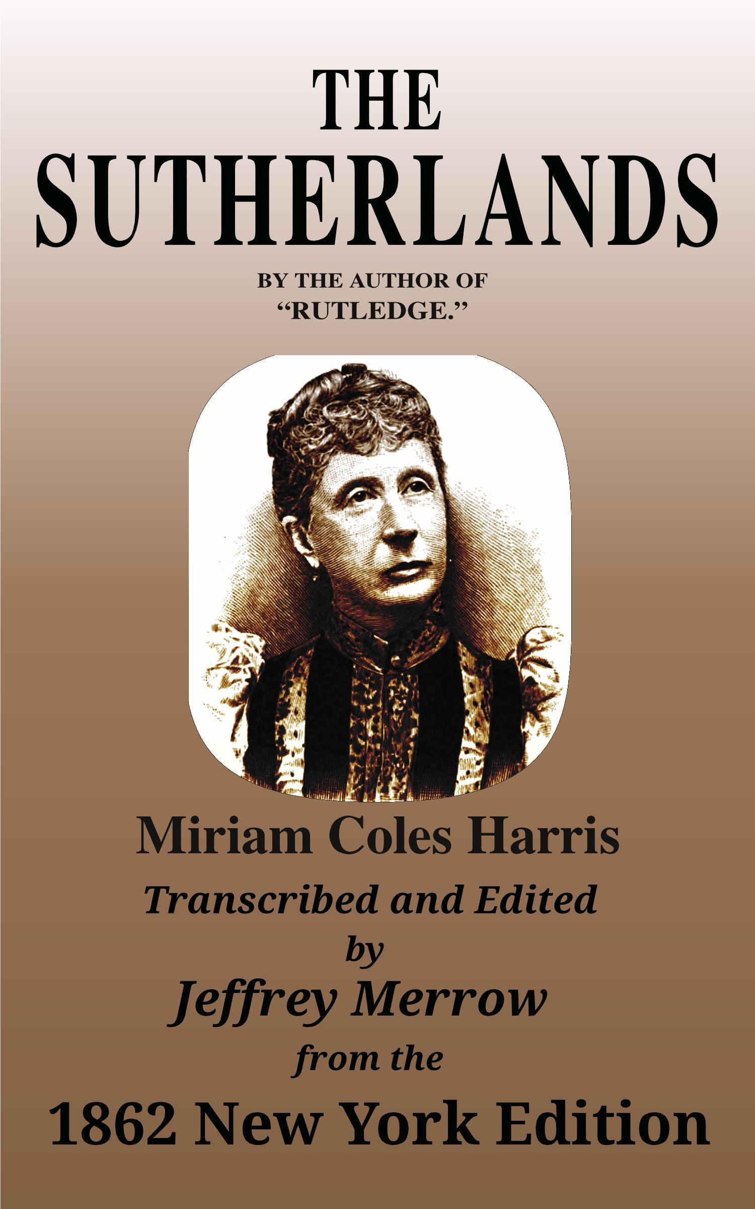 The Sutherlands  by  Miriam Coles Harris