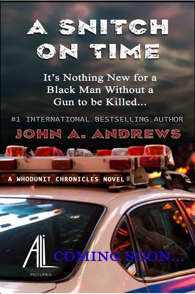 A Snitch On Time: The Uncanny Witness  by  John A. Andrews