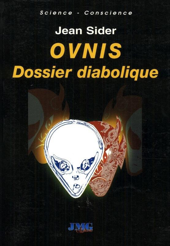 OVNIS : Dossier diabolique Jean Sider