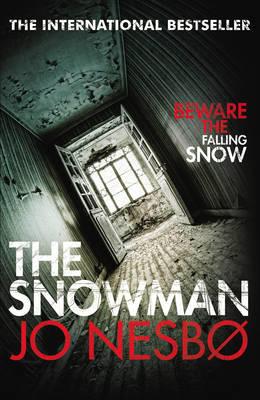 The Snowman: A Harry Hole thriller (Oslo Sequence 5) Jo Nesbø