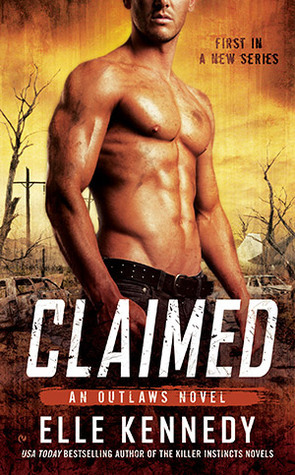 Claimed (Outlaws, #1) Elle Kennedy