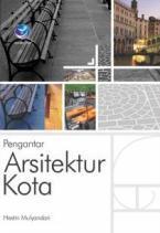 Pengantar Arsitektur Kota Hestin Mulyandari