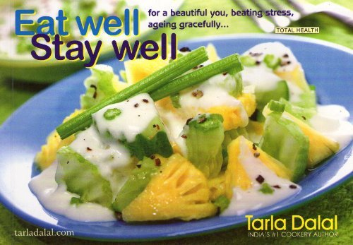 Eat Well Stay Well: 1  by  Tarla Dalal