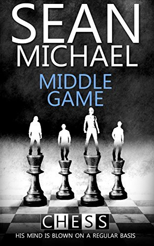 Middle Game (Chess, #2)  by  Sean Michael