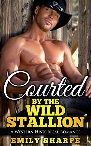 Courted By The Wild Stallion E. Sharpe