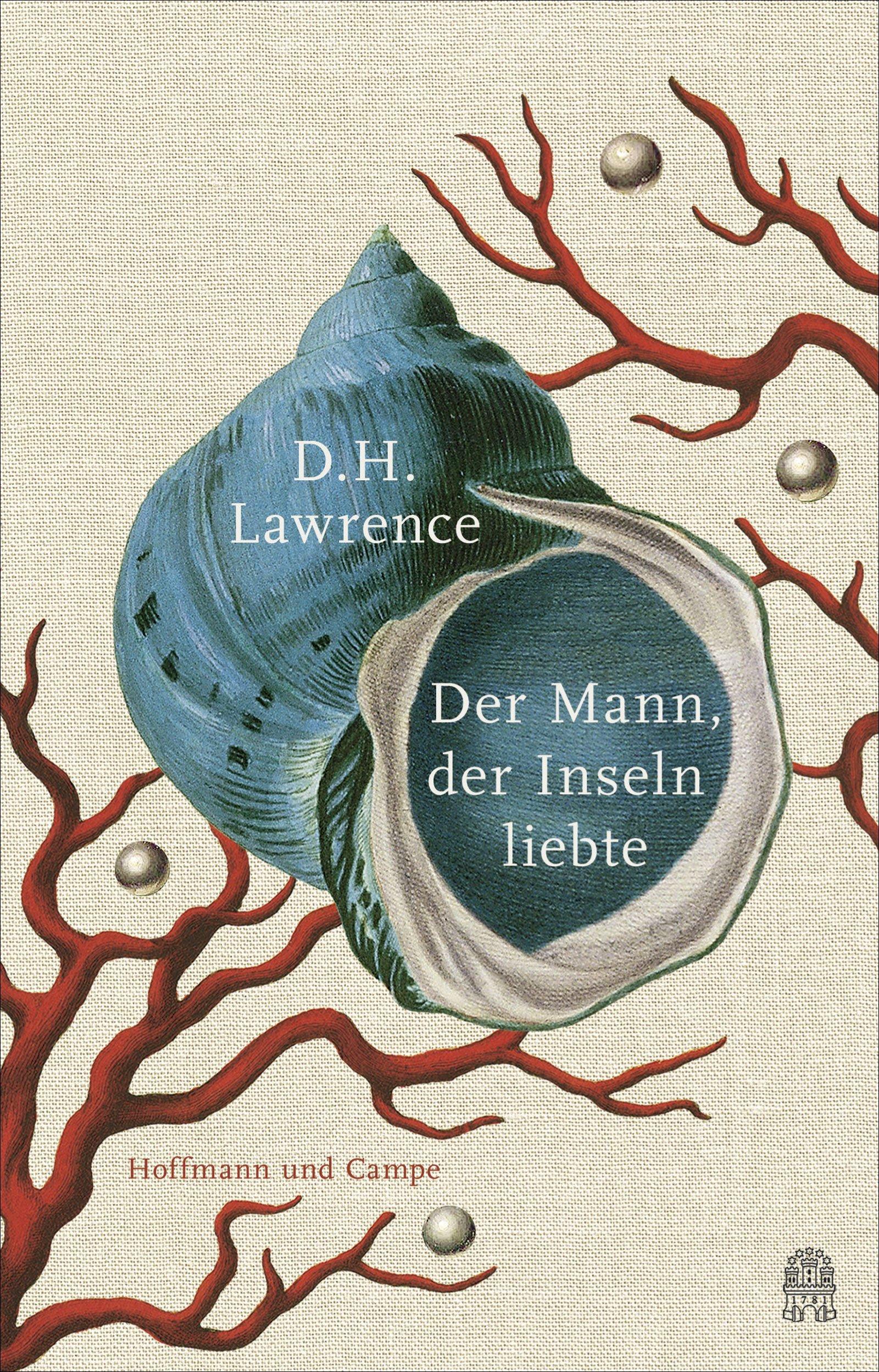 Der Mann, der Inseln liebte  by  D.H. Lawrence