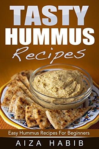 Tasty Hummus Recipes - Easy Hummus Recipes For Beginners Aiza Habib