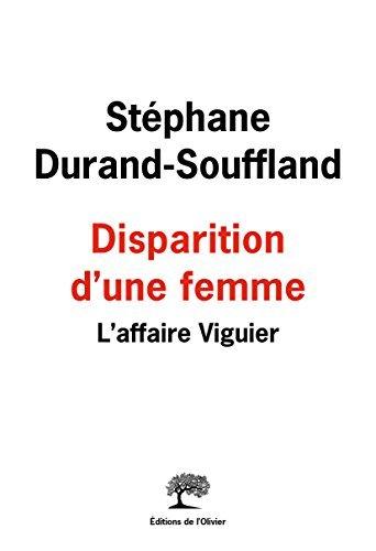 Disparition dune femme: LAffaire Viguier: 1  by  Stéphane Durand-Souffland