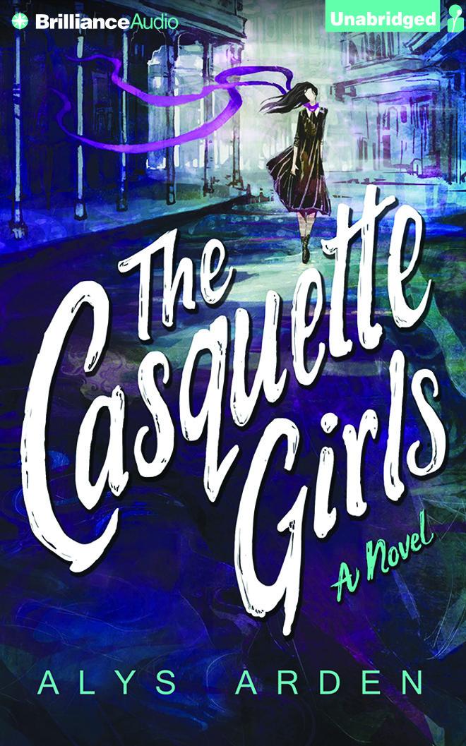 Casquette Girls, The: A Novel  by  Alys Arden