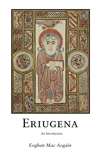 Eriugena: An Introduction Eoghan Mac Aogain