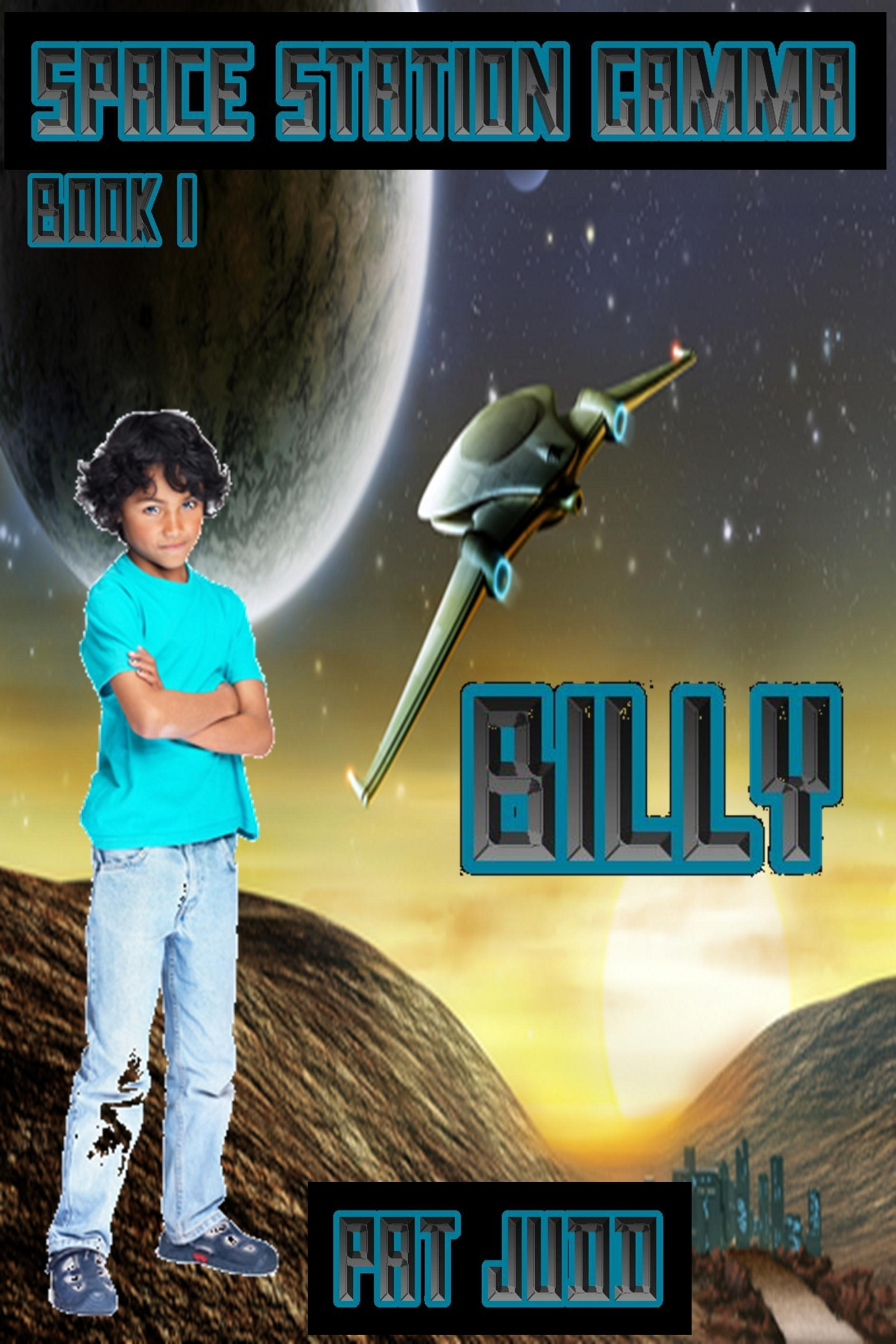 Space Station Gamma #1: Billy  by  Pat Judd