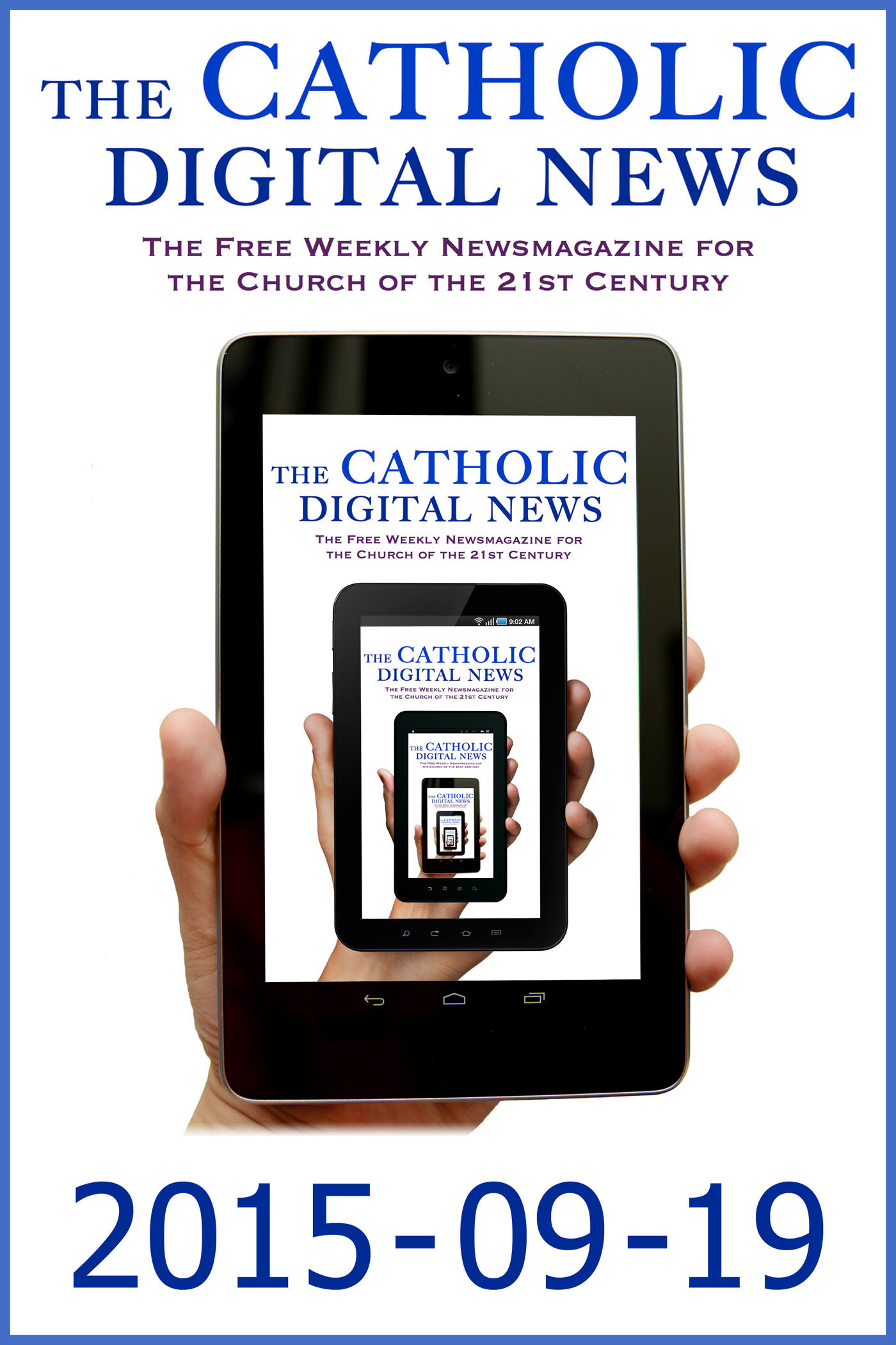 The Catholic Digital News 2015-09-19  by  The Catholic Digital News