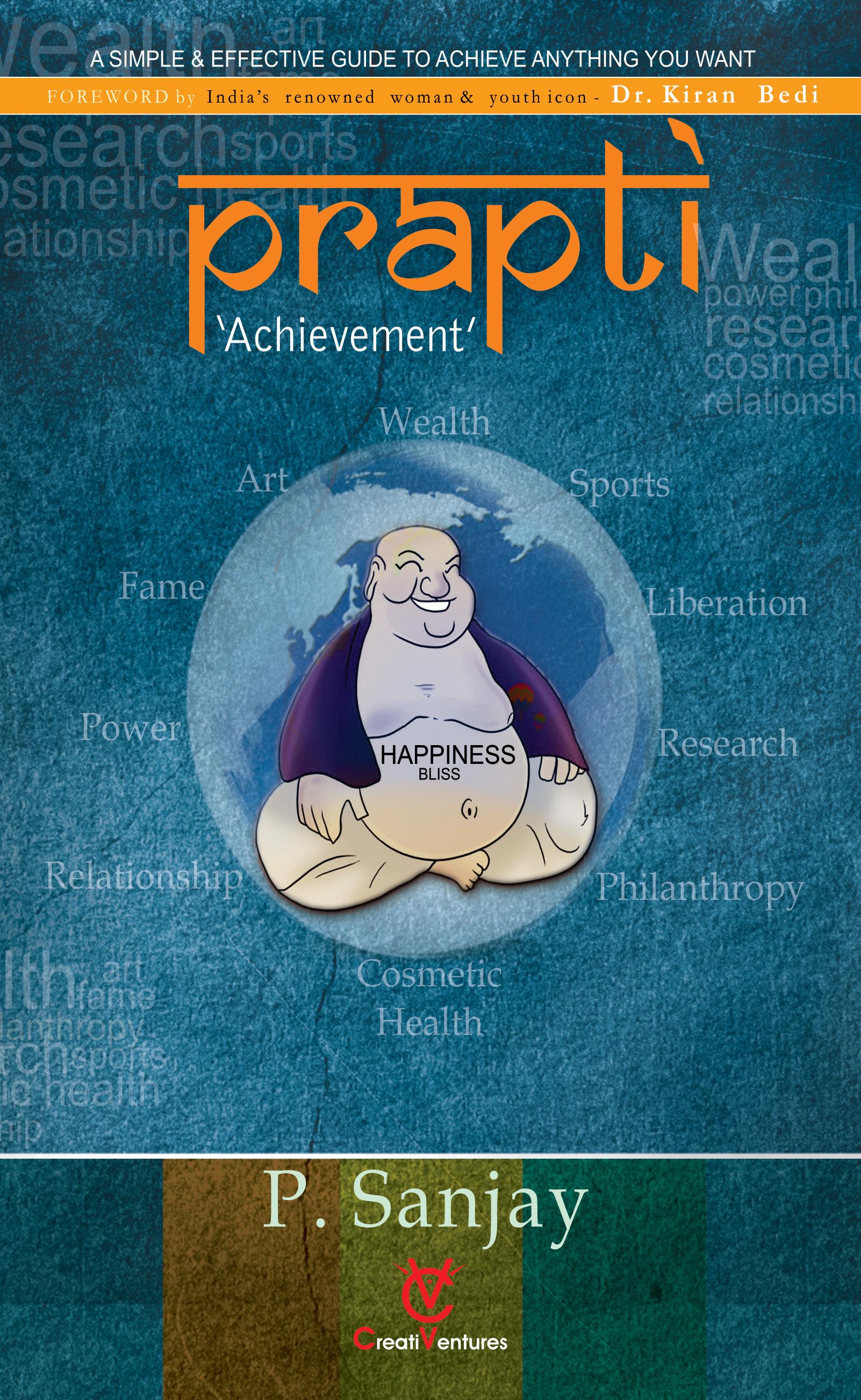 Prapti: Achievement  by  P Sanjay
