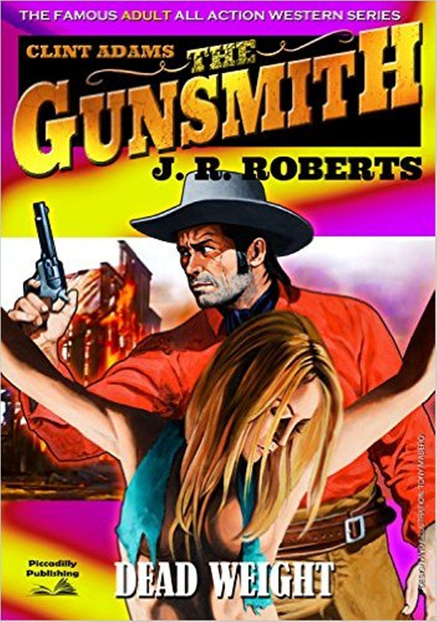 Dead Weight (A Clint Adams, The Gunsmith Giant Western Book 10) J.R. Roberts
