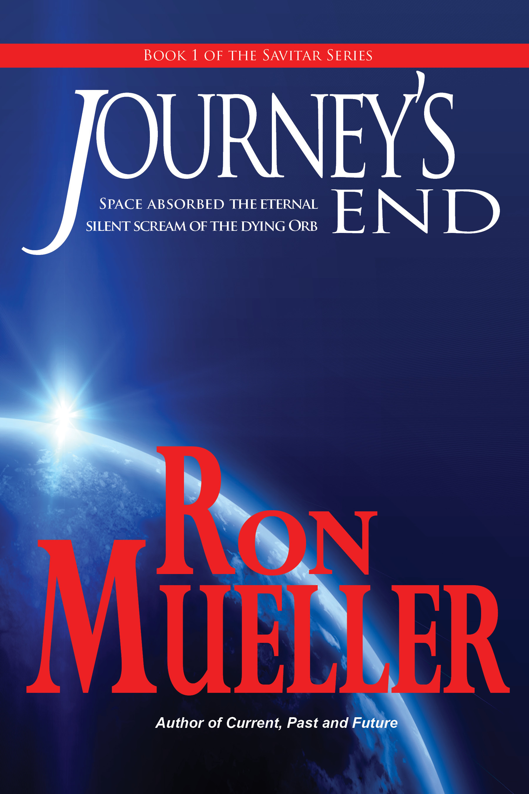Journeys End Ron Mueller
