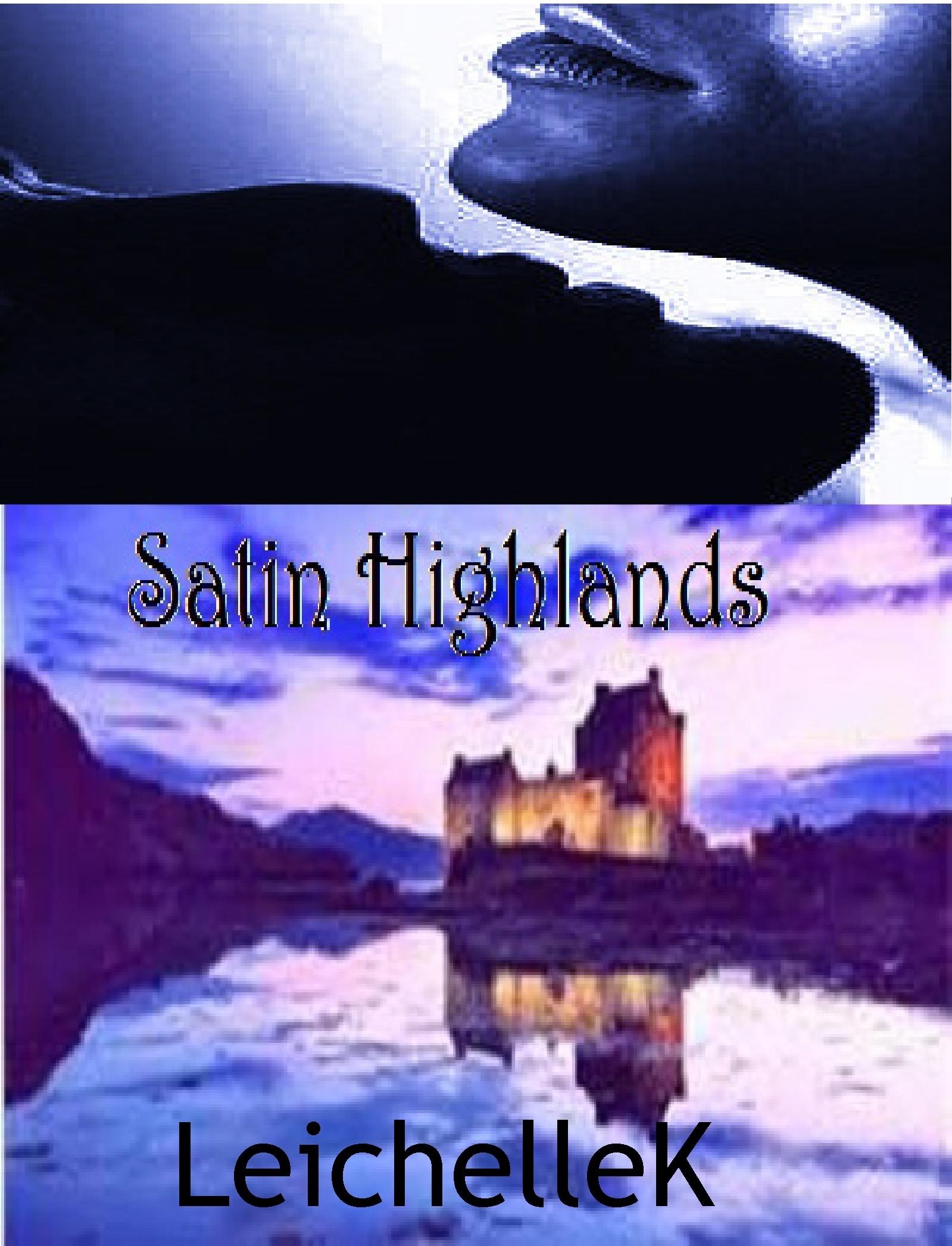 Satin Highlands  by  LeichelleK