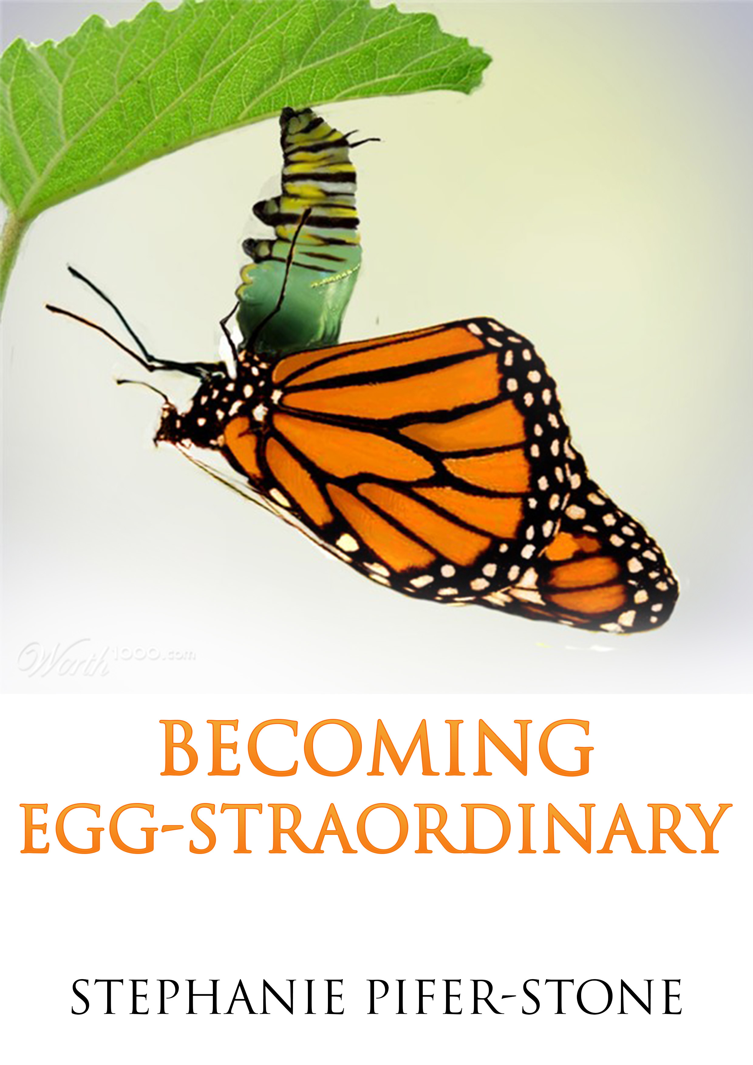 Becoming Egg-straordinary  by  Stephanie Pifer-Stone