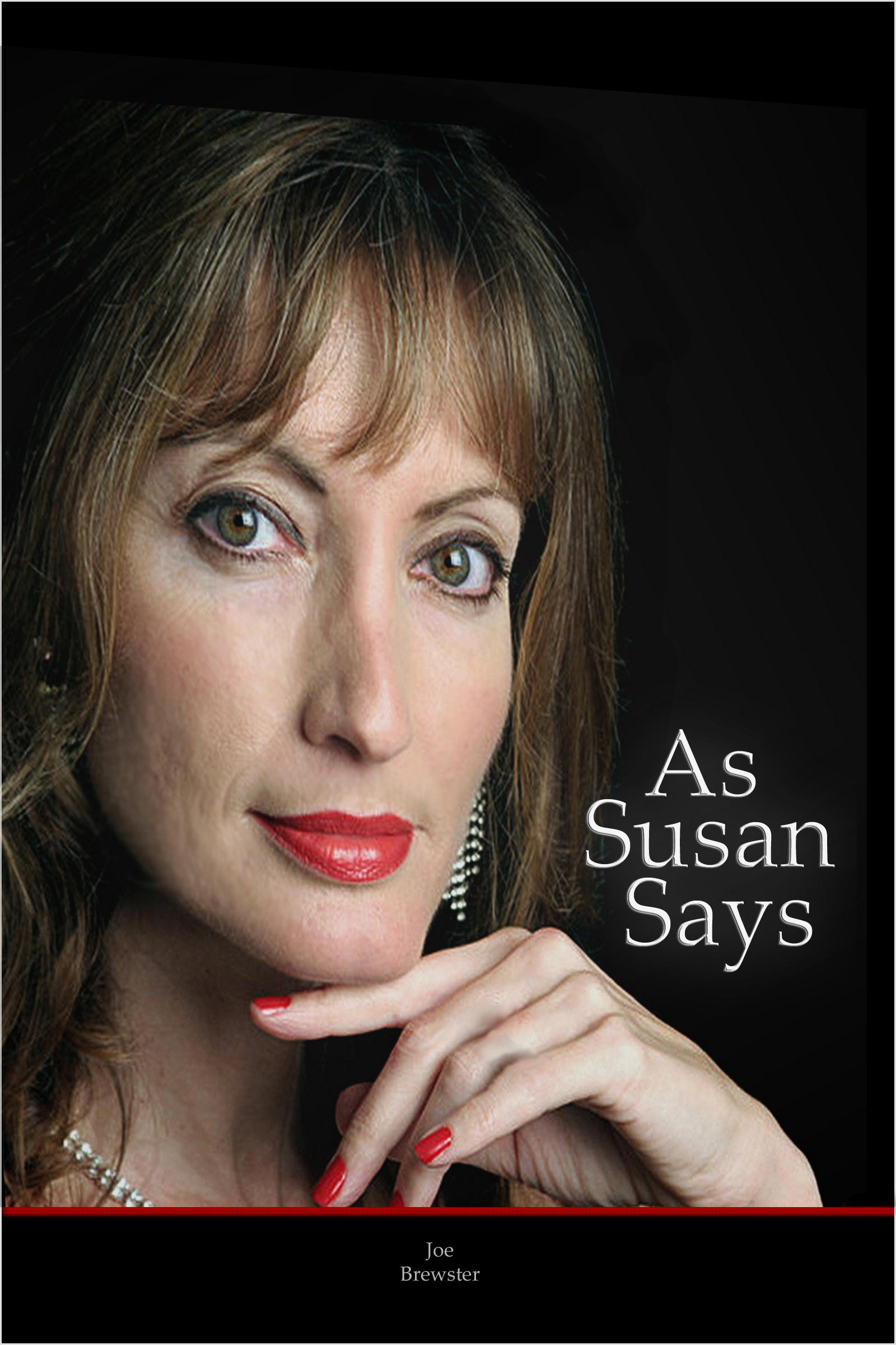 As Susan Says  by  Joe Brewster
