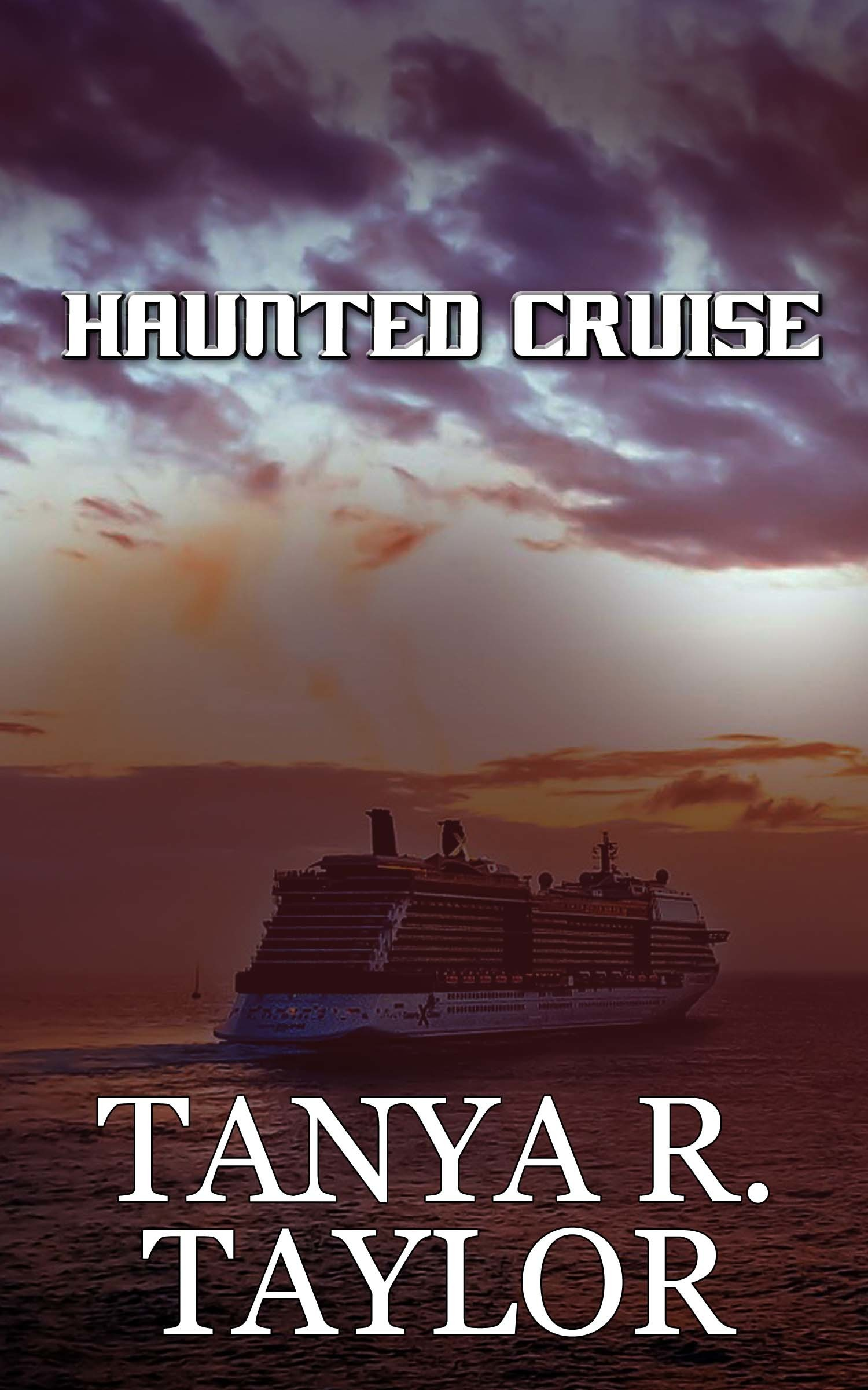 Haunted Cruise Tanya R. Taylor