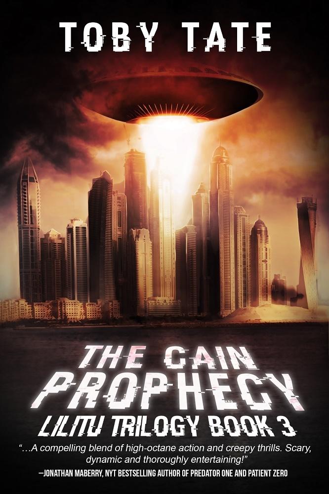 The Cain Prophecy (Lilitu Trilogy, #3) Toby Tate