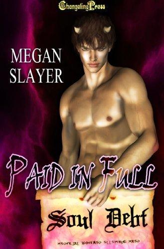 Paid in Full Megan Slayer