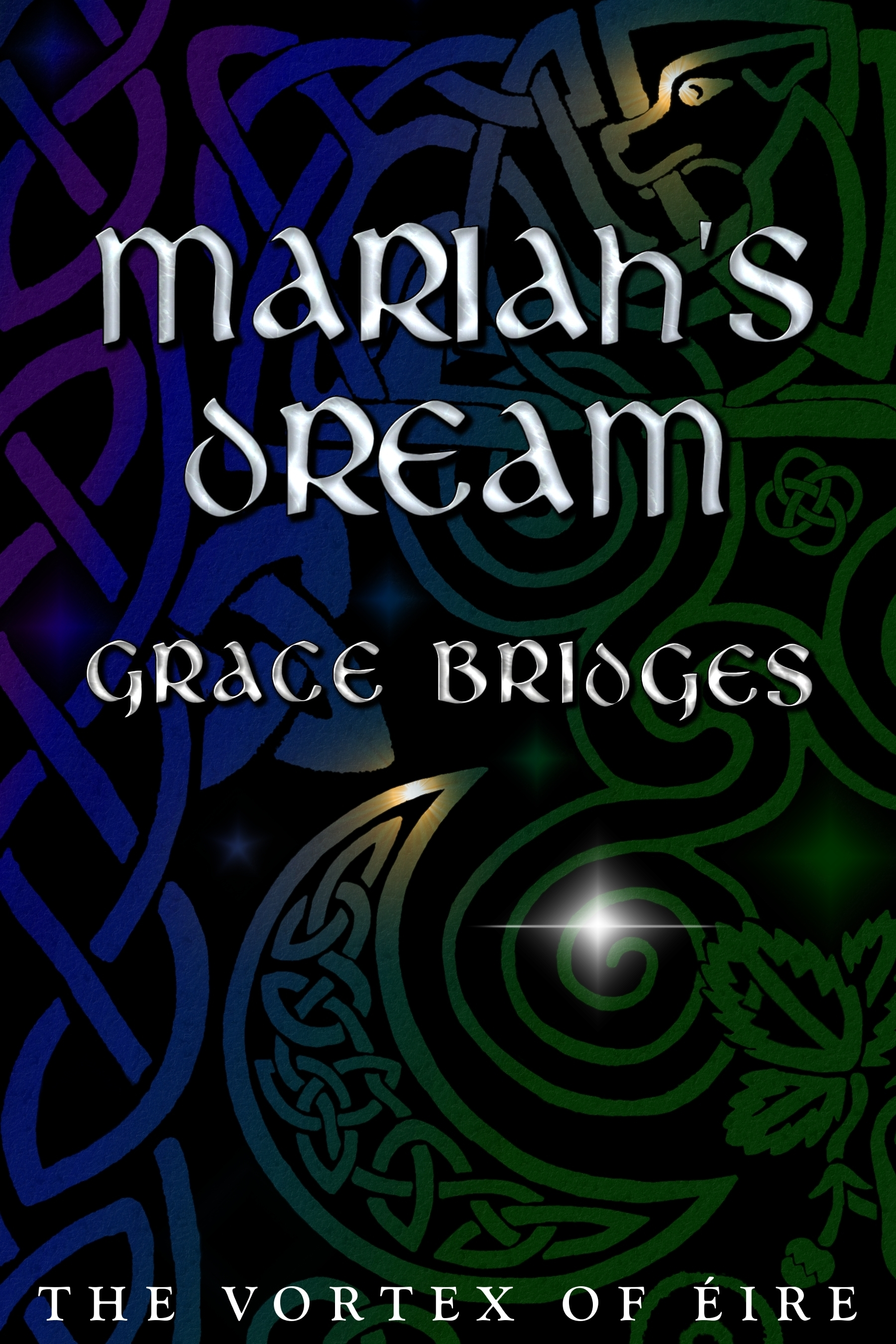 Mariahs Dream: The Vortex of Éire, Book 1  by  Grace Bridges