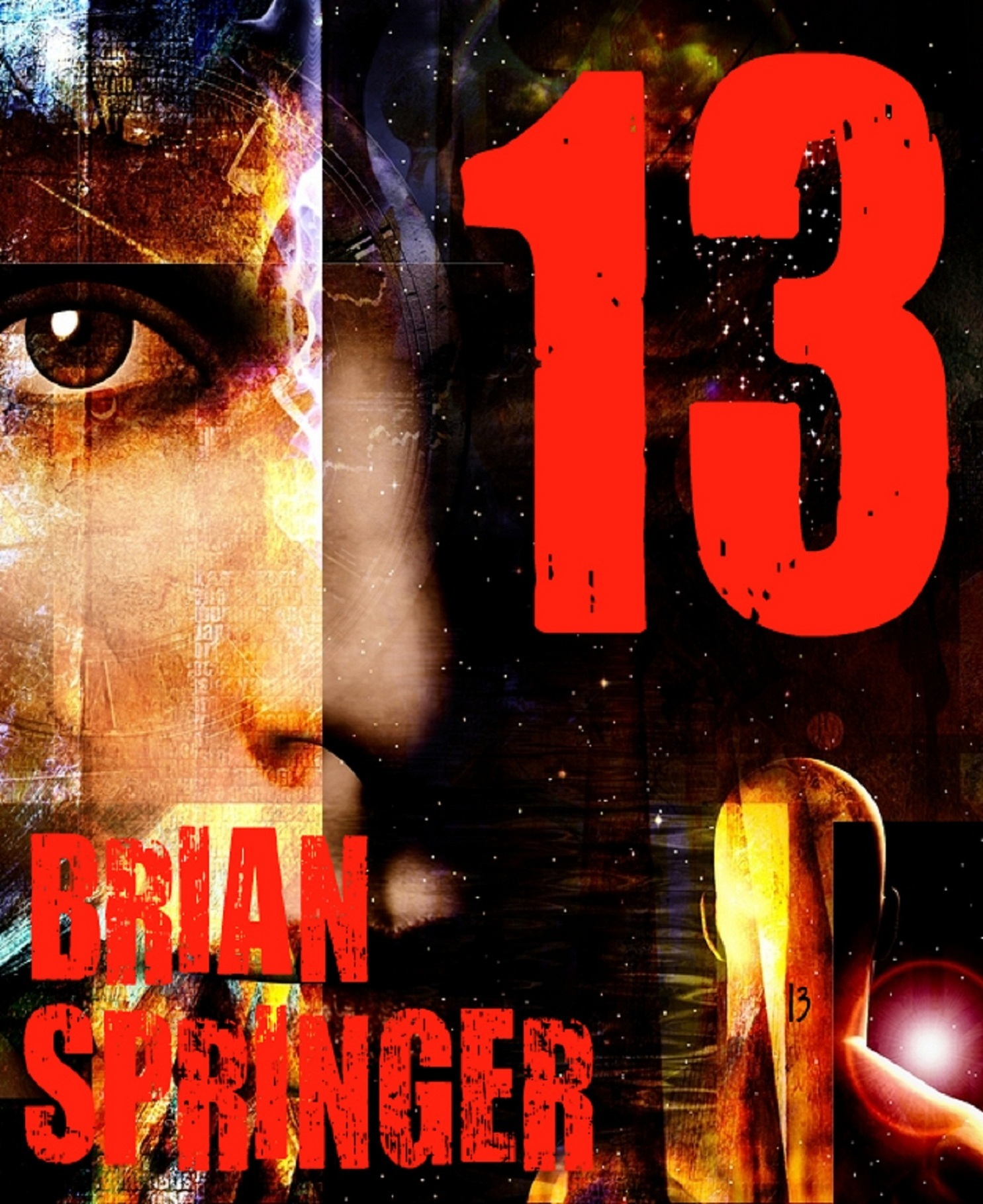 Thirteen - The Armageddon Cycle: Book One Brian Springer