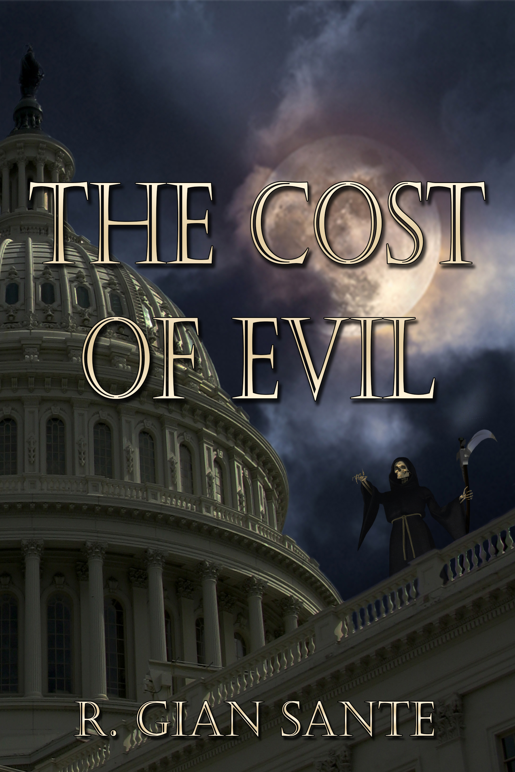 The Cost of Evil  by  R Gian Sante