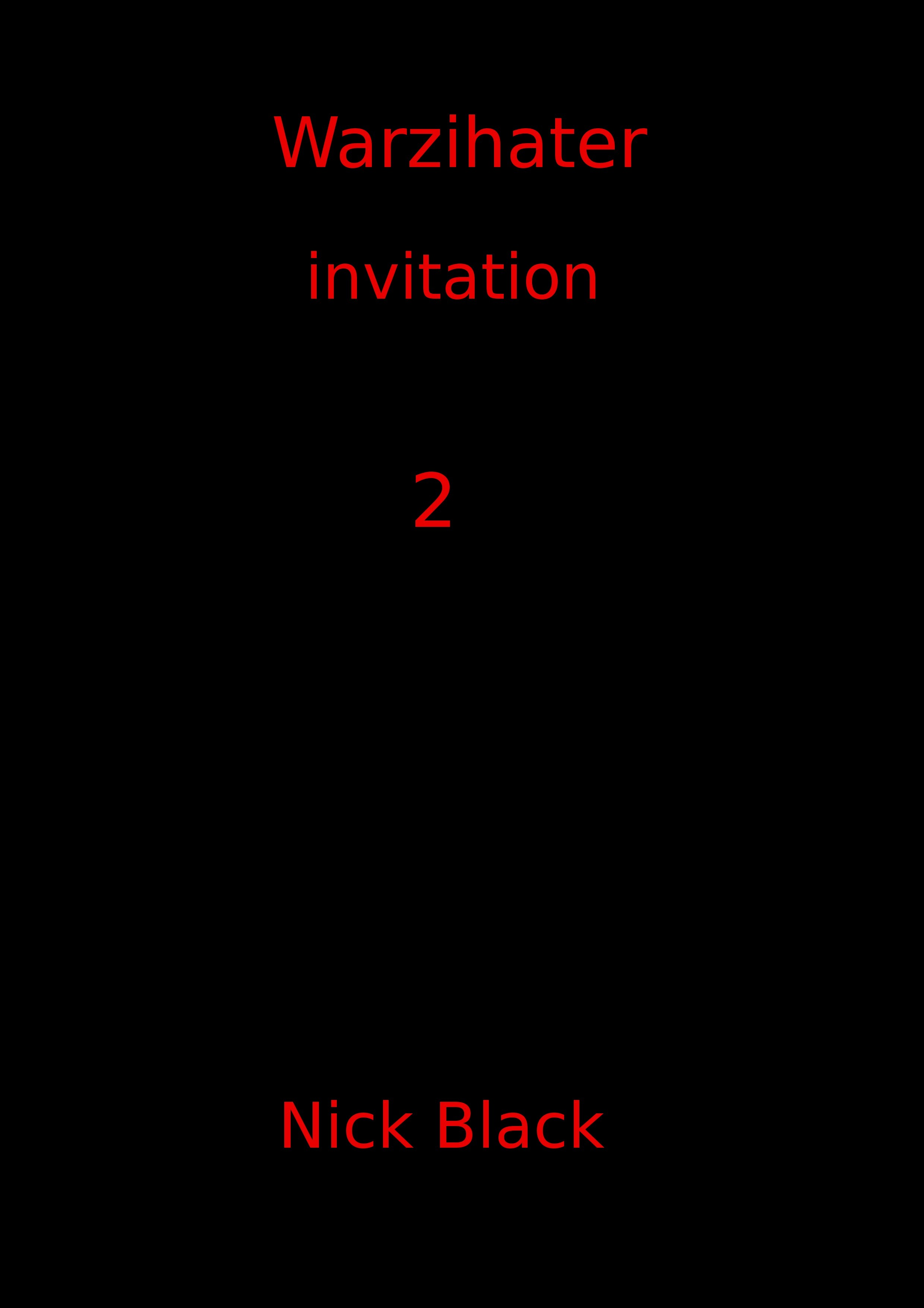 Warzihater: invation 2 NIck Blacks