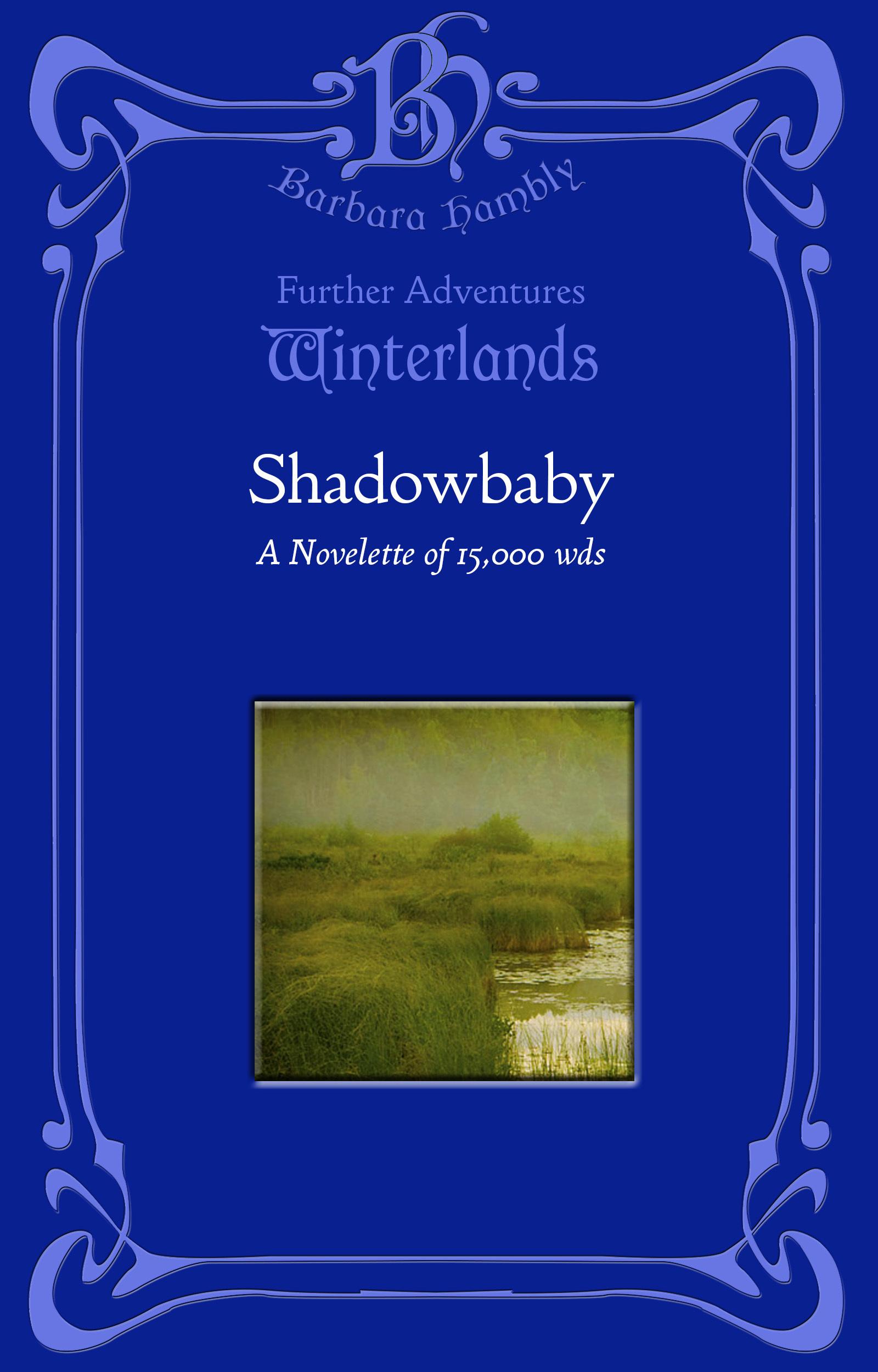 Shadowbaby  by  Barbara Hambly